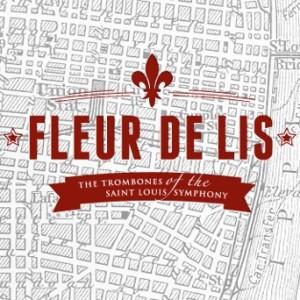 Fleur De Lis St. Louis Symphony Trombone Quartet CD